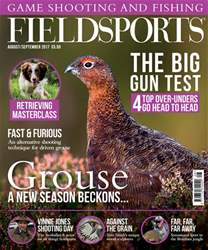 Fieldsports August/September 2017 issue Fieldsports August/September 2017