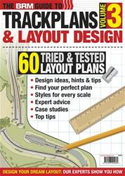 The BRM guide to Trackplans and Layout Design (Volume 3) issue The BRM guide to Trackplans and Layout Design (Volume 3)