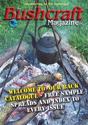 The Bushcraft Magazine Special -  Number 1:  Back Issue Index issue The Bushcraft Magazine Special -  Number 1:  Back Issue Index