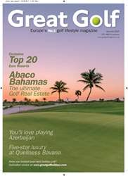 Great Golf Magazine e - Summer 2017 issue Great Golf Magazine e - Summer 2017