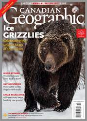 Canadian Geographic issue September/October 2017