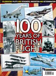 100 Years of British Flight issue 100 Years of British Flight