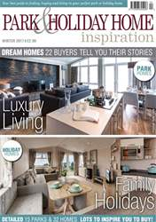 Park and Holiday Home Inspiration magazine issue Winter 2017