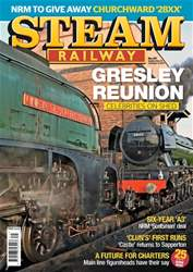 Steam Railway issue Issue 471