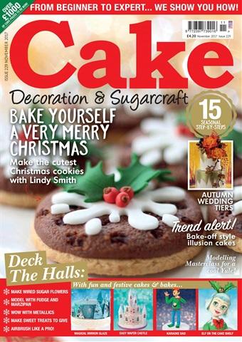 Cake Decoration & Sugarcraft Magazine issue November 2017