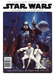 Star Wars: Episode IV A New Hope - The Official Celebration Special issue Star Wars: Episode IV A New Hope - The Official Celebration Special