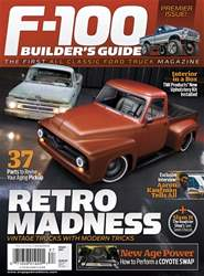 F100 Builder's Guide 2017 issue F100 Builder's Guide 2017