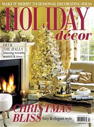 Holiday Decor Winter 2017 issue Holiday Decor Winter 2017
