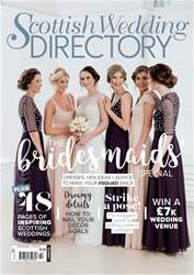The Scottish Wedding Directory issue Autumn 2017