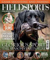 Fieldsports October/November 2017 issue Fieldsports October/November 2017