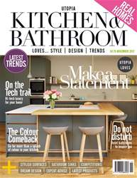 Utopia Kitchen & Bathroom Magazine November 2017 issue Utopia Kitchen & Bathroom Magazine November 2017