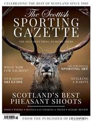 The Scottish Sporting Gazette 2017 - issue 38 issue The Scottish Sporting Gazette 2017 - issue 38
