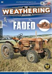 The Weathering Magazine issue THE WEATHERING MAGAZINE ISSUE 21 - FADED