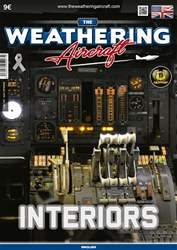 THE WEATHERING AIRCRAFT ISSUE 7 - INTERIORS issue THE WEATHERING AIRCRAFT ISSUE 7 - INTERIORS