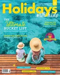 Holidays With Kids issue Volume 53