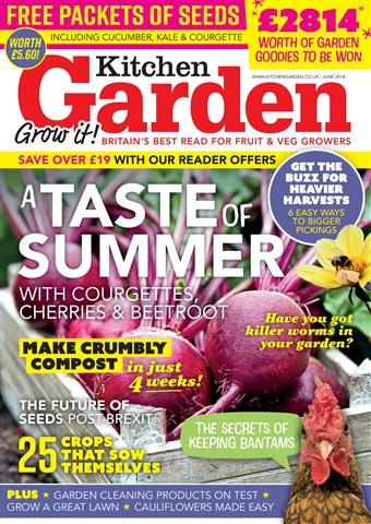 Kitchen Garden Magazine issue June 2018