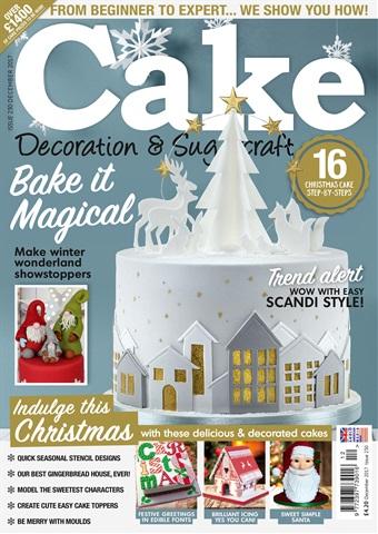 Cake Decoration & Sugarcraft Magazine issue December 2017