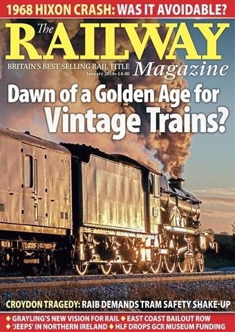 Railway Magazine issue January 2018