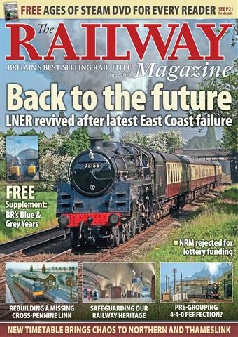 Railway Magazine issue June 2018