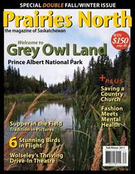 Prairies North Magazine issue Fall Winter 2017
