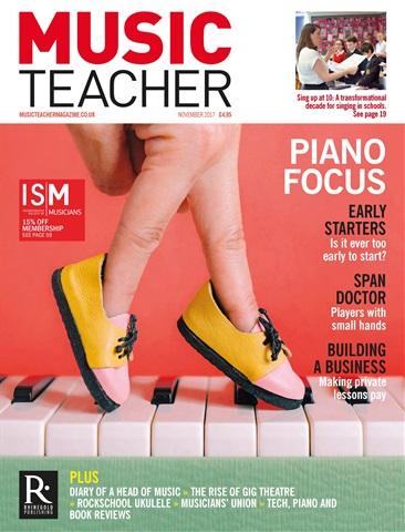 Music Teacher issue November 2017