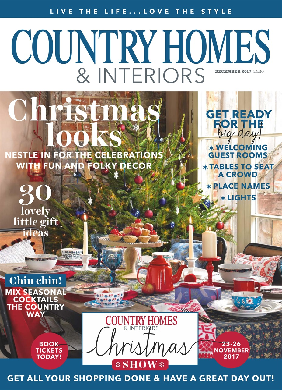 Country Homes Interiors Magazine December 2017 Subscriptions Pocketmags
