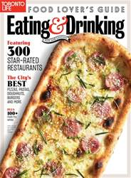 Toronto Life Eat & Drink 2018 issue Toronto Life Eat & Drink 2018