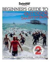 Beginner's Guide to Outdoor Swimming Part 2 issue Beginner's Guide to Outdoor Swimming Part 2