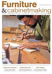 Furniture & Cabinetmaking issue December 2017