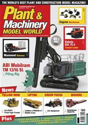 Plant & Machinery Model World issue Nov / Dec 2017