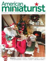 American Miniaturist issue December 2017