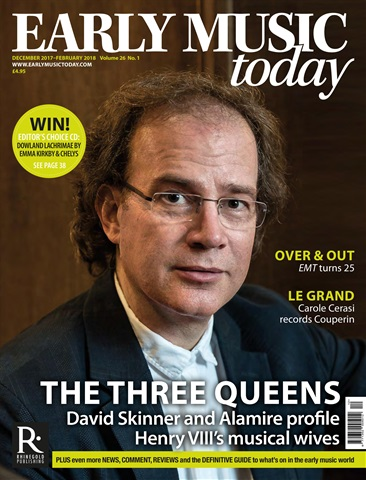 Early Music Today issue Dec 2017 - Feb 2018