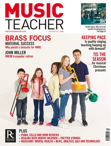 Music Teacher issue December 2017
