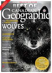 Best of Canadian Geographic 2017 issue Best of Canadian Geographic 2017