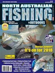 North Australian Fishing and Outdoors Magazine issue Feb/Mar/Apr  2018