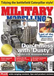 Military Modelling Magazine issue Vol47 No13