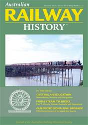 Australian Railway History issue December 2017