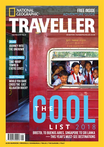National Geographic Traveller (UK) issue Jan/Feb 2018