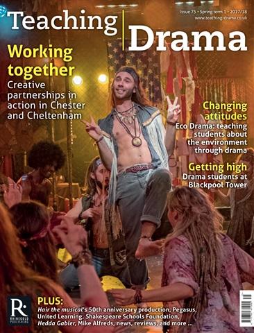 Teaching Drama issue Spring 1 2017/18