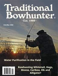 Traditional Bowhunter Magazine issue Feb/Mar 2018