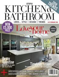Utopia Kitchen & Bathroom issue February 2018