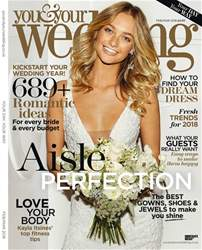 You & Your Wedding issue February and March 2018