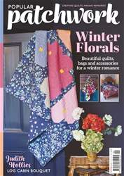 Popular Patchwork Magazine issue February 2018