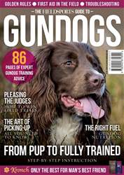 The Fieldsports Guide to Gundogs issue The Fieldsports Guide to Gundogs