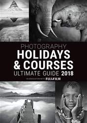 Outdoor Photography issue Holidays & Courses Ultimate Guide 2018