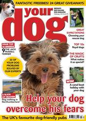 Your Dog Magazine February 2018 issue Your Dog Magazine February 2018