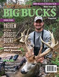 Northeast Big Bucks issue Northeast Big Buck, Winter 2018 Issue