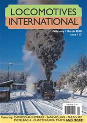 Locomotives International issue Issue 112 - February March 2018