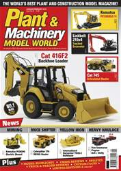 Plant & Machinery Model World issue Jan/Feb-18