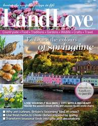LandLove Magazine issue March 2018